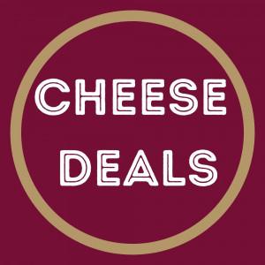 Cheese Deals