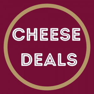 Cheese Deals
