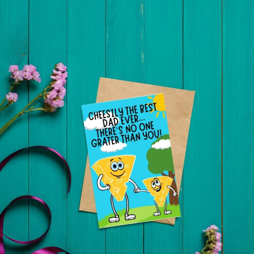 Cheesily The Best Dad Funny Greeting Card