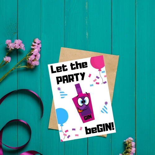 Let the PARTY beGIN Card