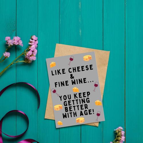 Like fine Cheese and Wine Card